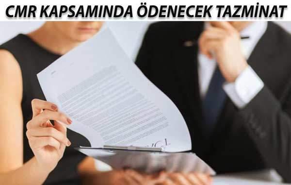 CMR KAPSAMINDA ÖDENECEK TAZMİNAT 11
