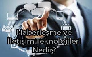 Haberleşme ve İletişim Teknolojileri