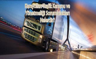 Karayolları Trafik Kanunu ve Yönetmeliği Sorumlulukları Nelerdir?Karayolları Trafik Kanunu ve Yönetmeliği Sorumlulukları