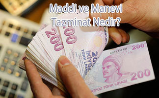 Maddi ve Manevi Tazminat