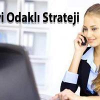 Müşteri Odaklı Strateji 8