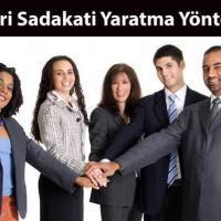 Müşteri Sadakati Yaratma Yöntemleri 7