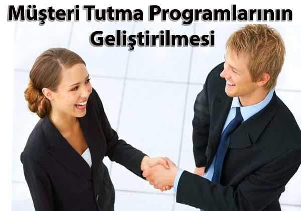Müşteri Tutma Programlarının Geliştirilmesi 7