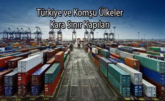 Türkiye ve Komşu Ülkeler Kara Sınır Kapıları